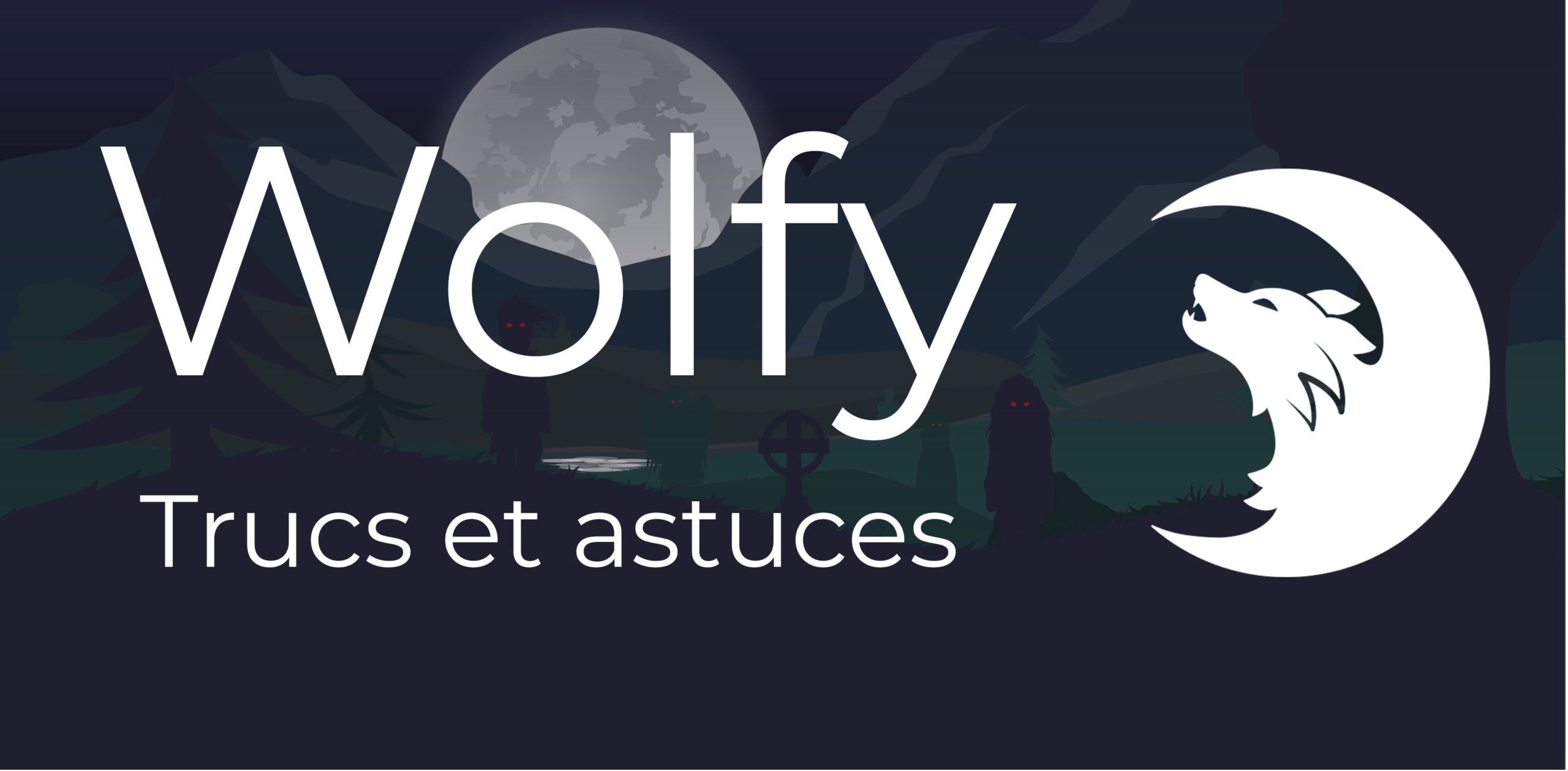 Illustration wolfy - truc et astuces (conseils)